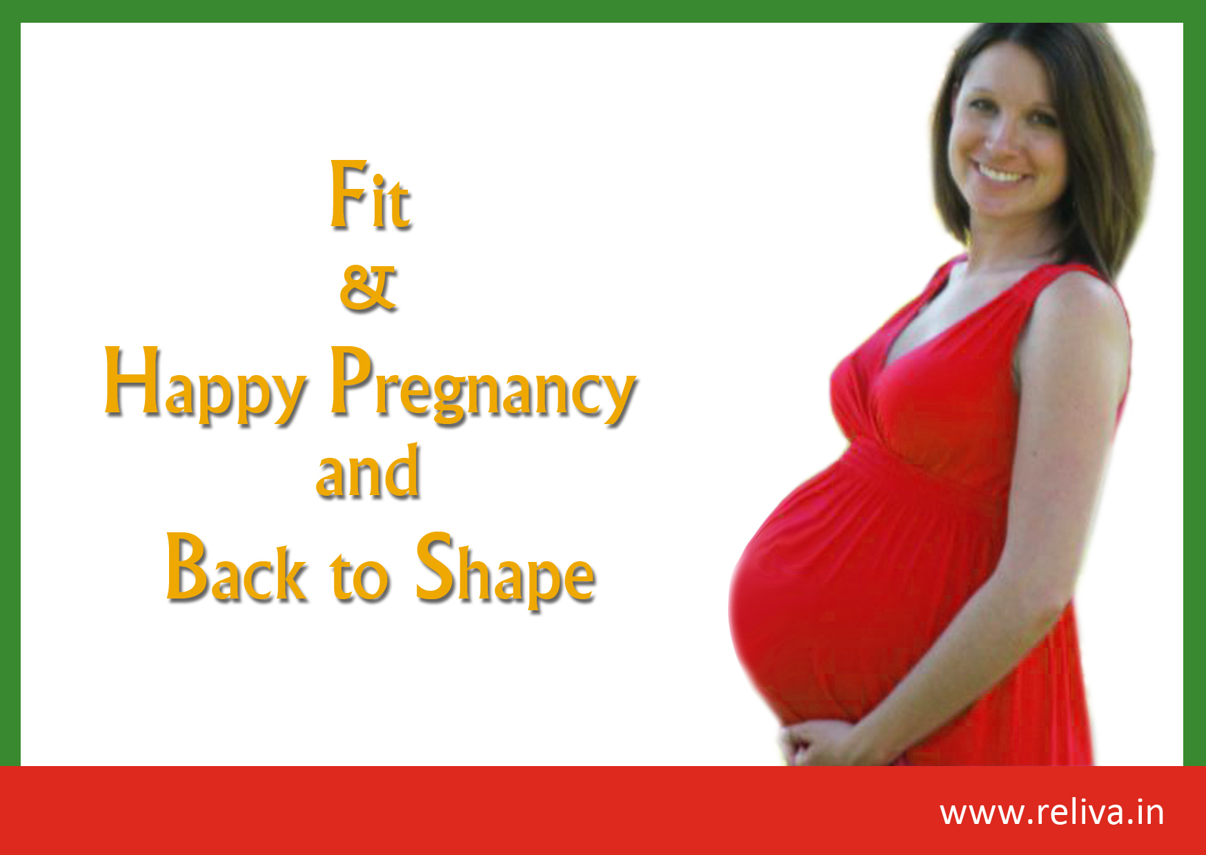 Happy & Fit Pregnancy and Getting back to Shape
